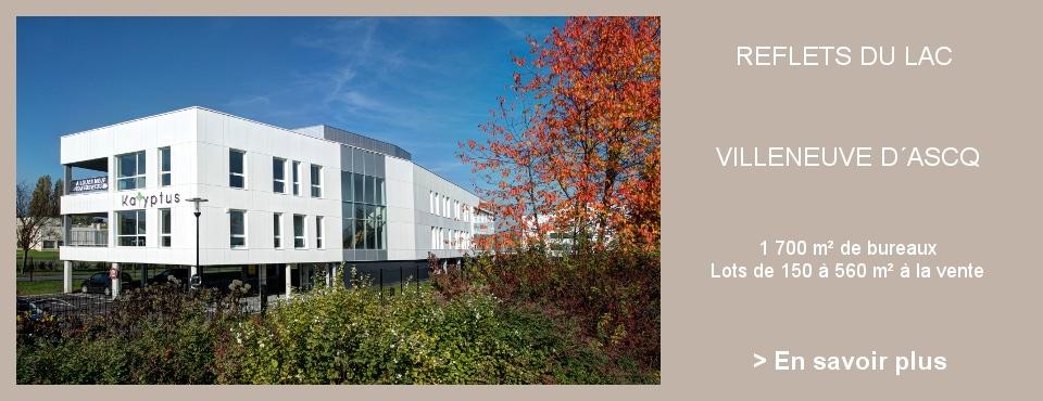 Les reflets du lac – V. Ascq – 500 m² et 170 m² disponibles de suite